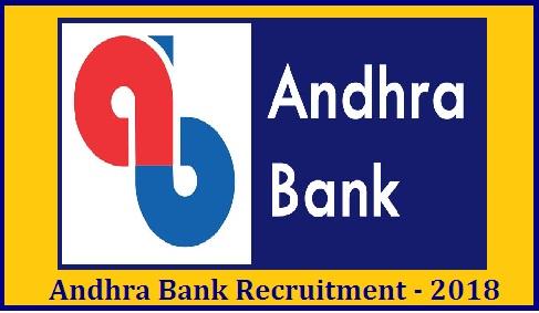 Andhra Bank Recruitment 2018 - 19