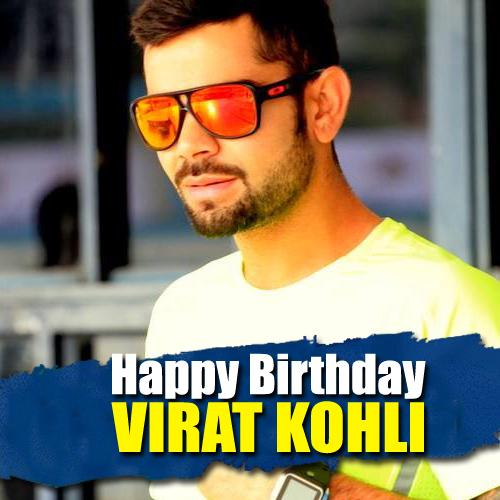 Happy Birthday Virat Kohli!!